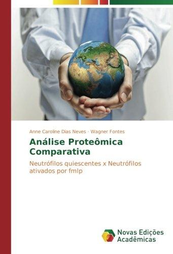 Dias Neves, A: Análise Proteômica Comparativa: Amazon.es ...