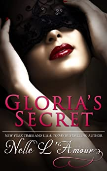 Gloria's Secret (Gloria Book 1) by [L'Amour, Nelle]