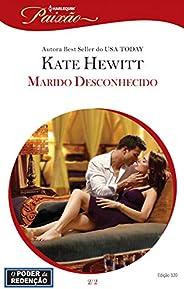 Marido Desconhecido (Harlequin Jessica Especial Livro 320)