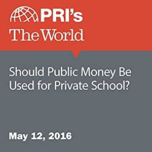 Should Public Money Be Used for Private School?