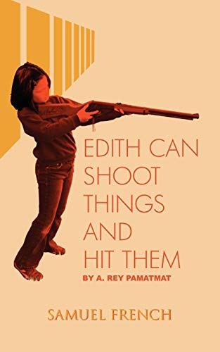 Edith Can Shoot Things and Hit Them