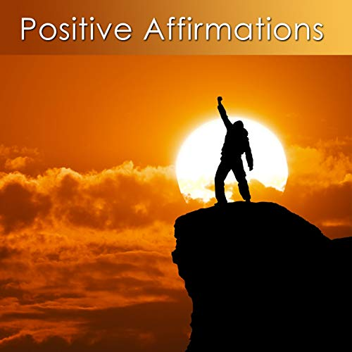 Relaxation (Positive Affirmations for Relaxation) (Positive Affirmations And Relaxation Music For Enhanced Healing)