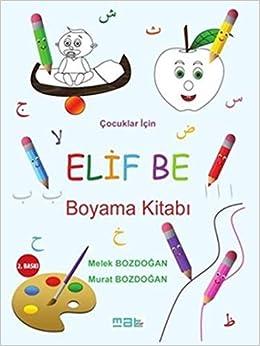 çocuklar Için Elif Be Boyama Kitabı Murat Bozdoğan Melek Bozdoğan