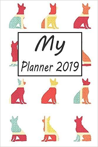 My Planner 2019: German Shepherd Dog Pattern Weekly Planner ...