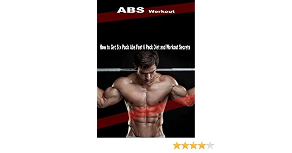 ABS Workout: How to Get Six Pack Abs Fast 6 Pack Diet and Workout Secrets (English Edition) eBook: Pal, Nishant: Amazon.es: Tienda Kindle