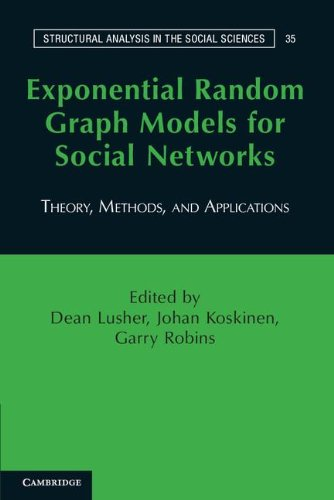 Download Exponential Random Graph Models for Social Networks: Theory, Methods, and Applications (Structural Analysis in the Social Sciences) PDF