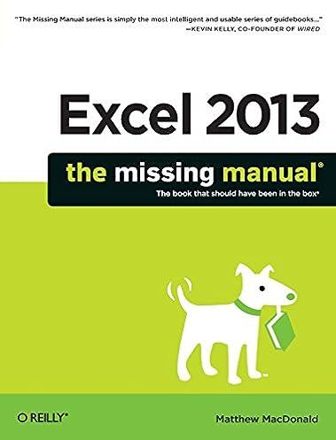 excel 2013 the missing manual amazon ca matthew macdonald books rh amazon ca manual de excel 2013 pdf manual excel 2013 avanzado pdf