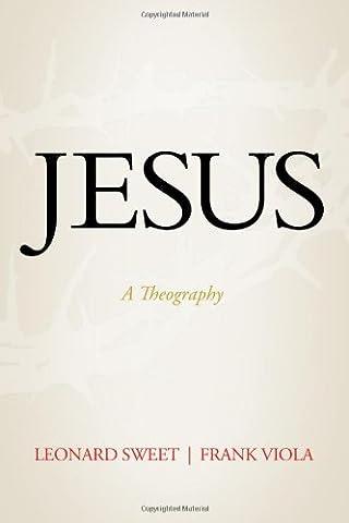 Jesus: A Theography (Viola Frank)
