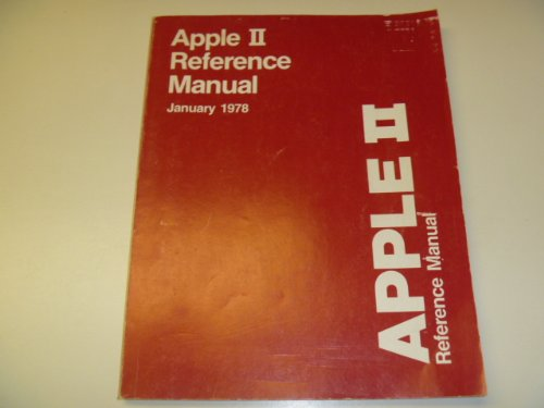 Apple II Reference Manual January 1978 (Ii Computer Apple)