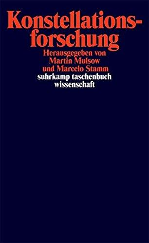 Konstellationsforschung (suhrkamp taschenbuch wissenschaft)