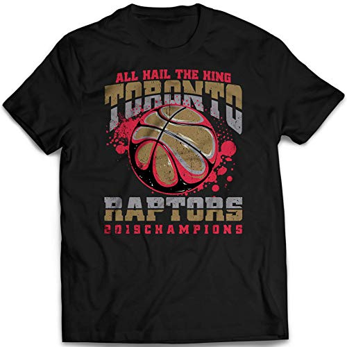 (All Hail The King Toronto Basketball 2019 Champions Winning Customized T-Shirt Hoodie/Long Sleeve/Tank Top/Sweatshirt)