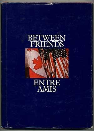 Between Friends / Entre Amis