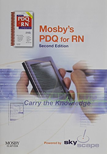 Mosby's PDQ for RN - CD-ROM PDA Software - Mobile/Desktop Bundle: Practical, Detailed, Quick, 2e