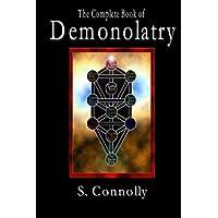The Complete Book of Demonolatry