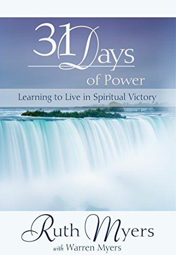 Thirty-One Days of Power: Learning to Live in Spiritual Victory