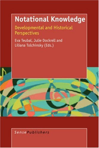 Notational Knowledge: Developmental and Historical Perspectives