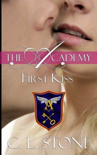 First Kiss (The Academy) (Volume 10)