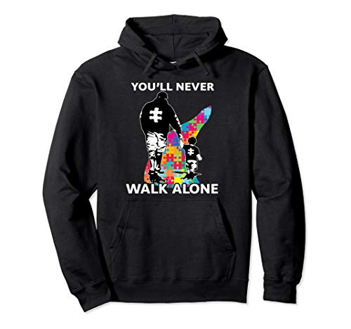 (Never Walk Alone Hoodie Father And Son Autism Awareness)
