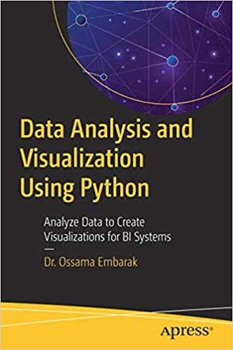 Data Analysis and Visualization Using Python: Analyze Data