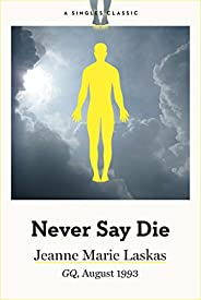 Never Say Die (Singles Classic)