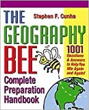 img - for The Geography Bee Complete Preparation Handbook 1st (first) edition Text Only book / textbook / text book