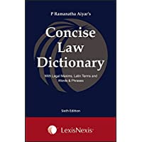 Concise Law Dictionary with Legal Maxims, Latin Terms and Words & Phrases