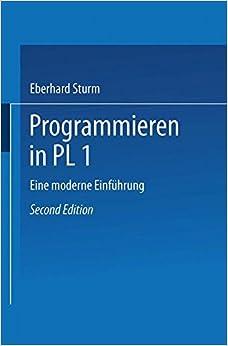 Programmieren in PL/I: Eine moderne Einführung (German Edition)