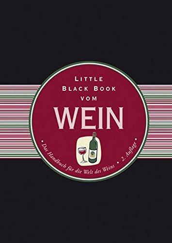 Little Black Book vom Wein (Little Black Books (Deutsche Ausgabe))