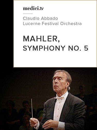 Mahler, Symphony No.5 on Amazon Prime Video UK