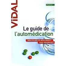 GUIDE DE L'AUTOMEDICATION (LE) 3ED.