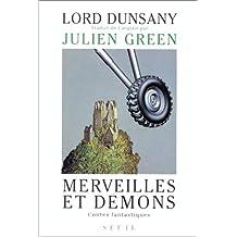 Merveilles et démons: Contes fantastiques