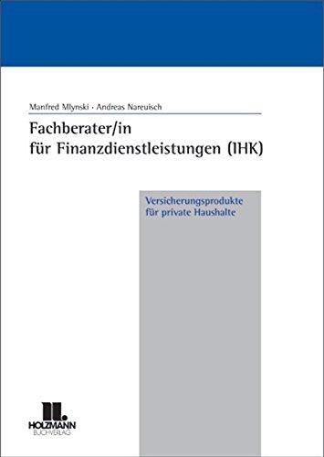 Fachberater/in für Finanzdienstleistungen (IHK) Versicherungsprodukte für private Haushalte