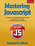 Mastering JavaScript: A Complete Programming Guide