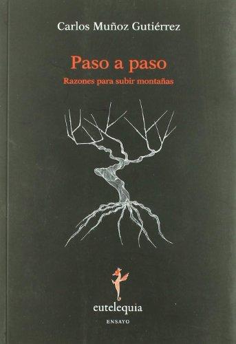 Descargar Libro Paso A Paso Carlos Muñoz Gutiérrez