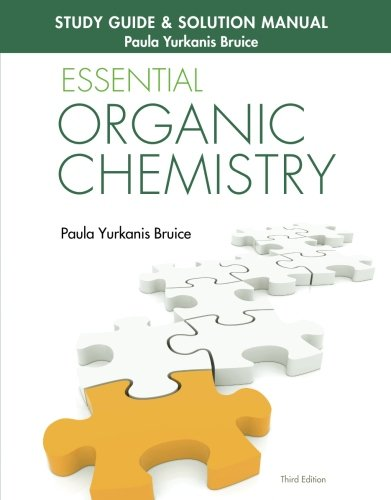 Study Guide & Solution Manual for Essential Organic Chemistry