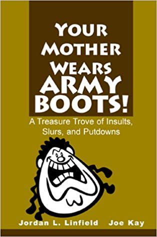 Where does your mother wears army boots come from