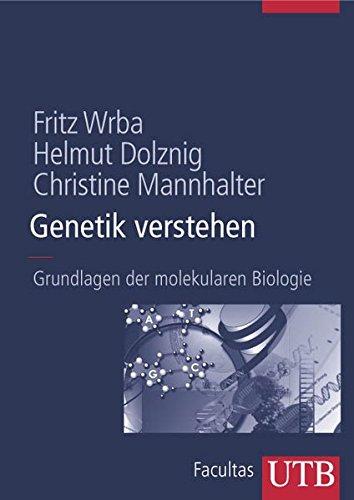 genetik-verstehen-grundlagen-der-molekularen-biologie-uni-taschenbcher-l-utb-l-large-format-uni-taschenbcher