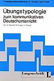 Ubungstypologie zum Kommunikativen Deutschunterricht 9783468494307