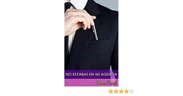 No estabas en mi agenda (Spanish Edition)