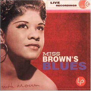 Miss Brown's Blues by Ruth Brown