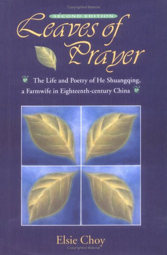 Leaves Of Prayer  Academic Monographs On Chinese Literature