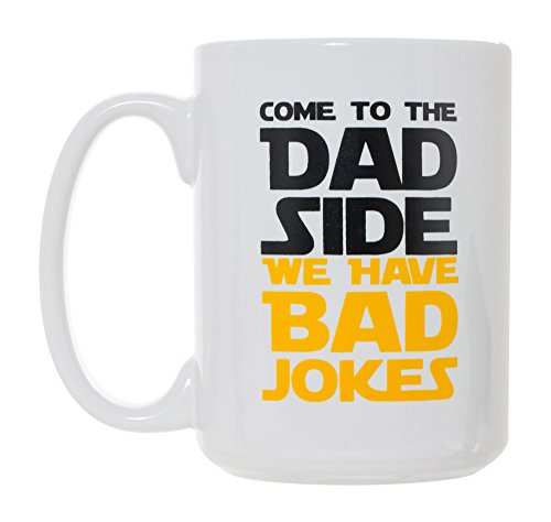 Come To The Dad Side We Have Bad Jokes 15 oz Deluxe Large Double-Sided Mug ()