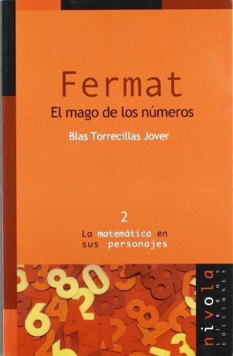 Descargar Libro Fermat. El Mago De Los Números Blas Torrecilla Jover