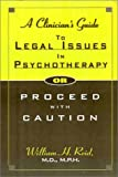 A Clinician's Guide to Legal Issues in