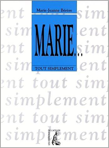 En ligne Tout simplement : Marie pdf