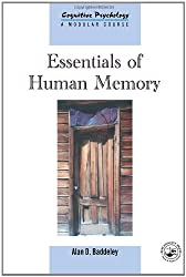 Essentials of Human Memory (Cognitive Psychology, 1368-4558)