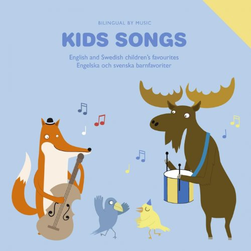 (Kids Songs - English and Swedish Children's Favourites)