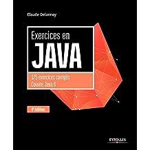 EXERCICES EN JAVA 4E ÉD.