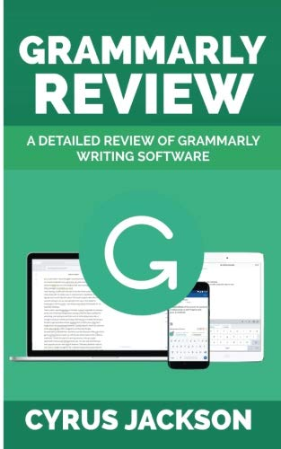 Detailed Review Of Grammarly Software ()