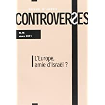 Revue Controverses, 16: Israël et l'Europe